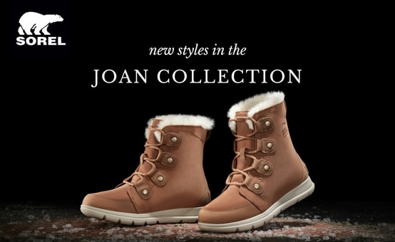 Sorel | New styles in the Joan Collection! | shop now