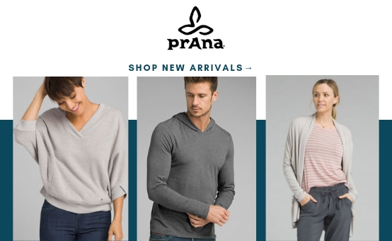 Prana | click to shop new arrivals